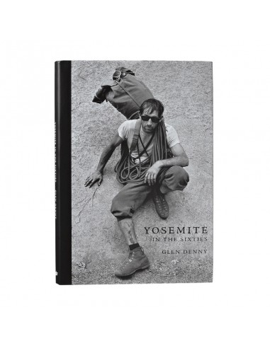 Patagonia Yosemite In the Sixties by Glen Denny hardcover book